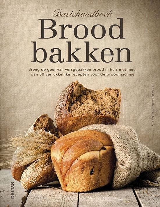 Basishandboek brood bakken - Cécile Decaux | Readingchampions.org.uk