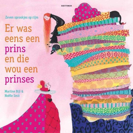 Boek cover Er was eens een prins en die wou een prinses. Zeven sprookjes op rijm van Martine Bijl (Hardcover)