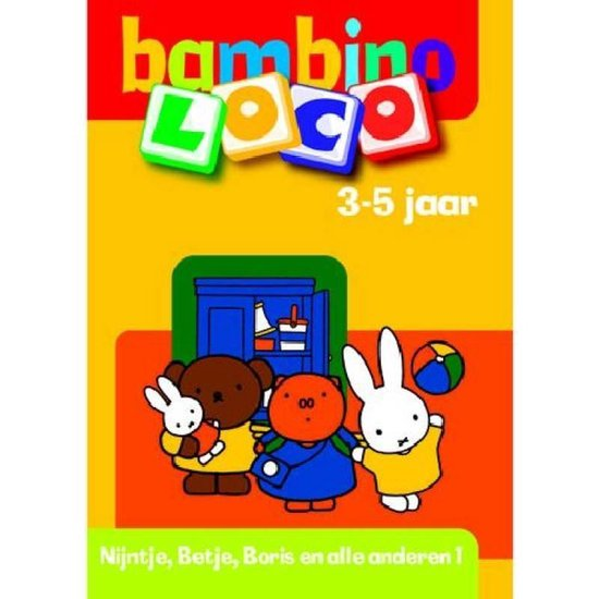 Bambino Loco 3-5 jaar Nijntje, Betje, Boris en alle anderen 1 - R. Backers pdf epub