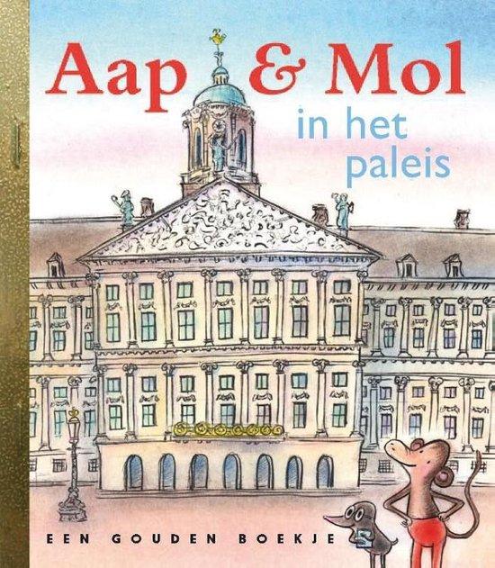 Gouden Boekjes - Aap & Mol in het paleis - Gitte Spee pdf epub