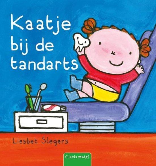 Kaatje bij de tandarts - Liesbet Slegers  
