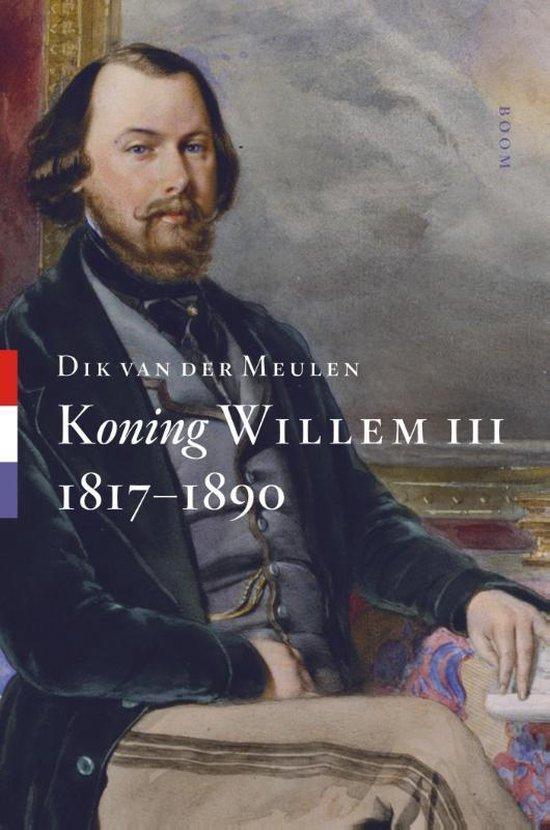 Koning Willem III - Dik van der Meulen |