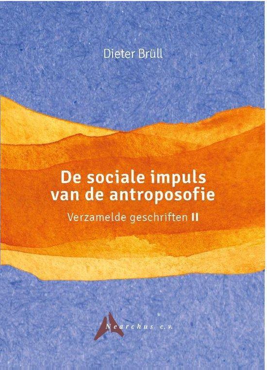 Verzamelde geschriften II - De sociale impuls van de antroposofie - Dieter Brüll | Fthsonline.com