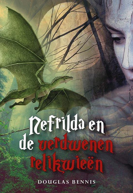 Nefrilda en de verdwenen relikwieën - Douglas Bennis | Fthsonline.com