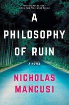 Boek cover A Philosophy of Ruin van Nicholas Mancusi