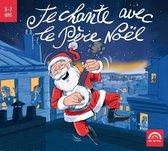 Je Chante Avec Le Pere Noel - Les C