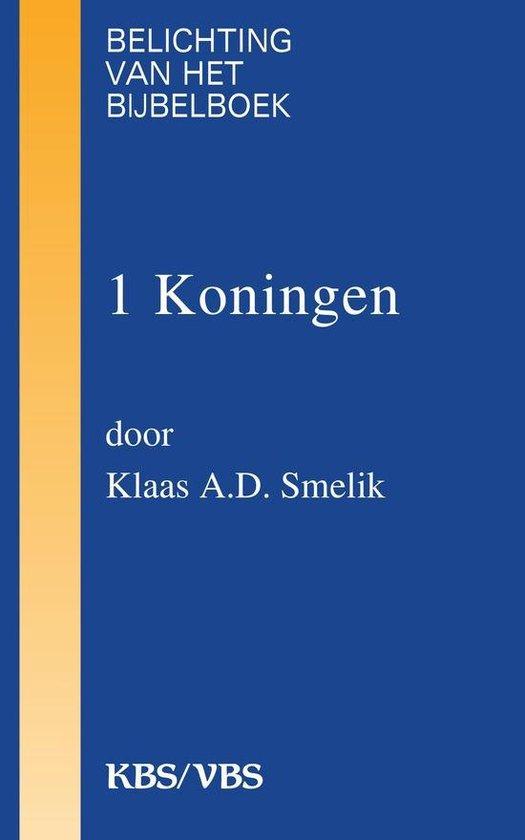 Cover van het boek '1 Koningen / druk 1' van K.A.D. Smelik