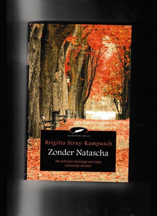 Boek cover Zonder Natascha van B. Kampusch (Paperback)