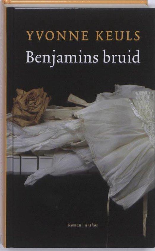 Benjamins bruid - Yvonne Keuls |