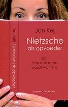 Boek cover Nietzsche als opvoeder van J. Keij (Paperback)