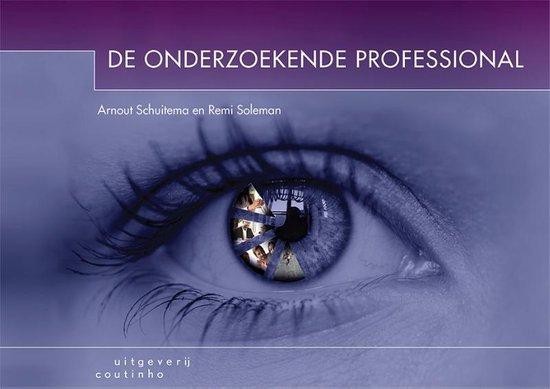 Boek cover De onderzoekende professional van Arnout Schuitema (Paperback)