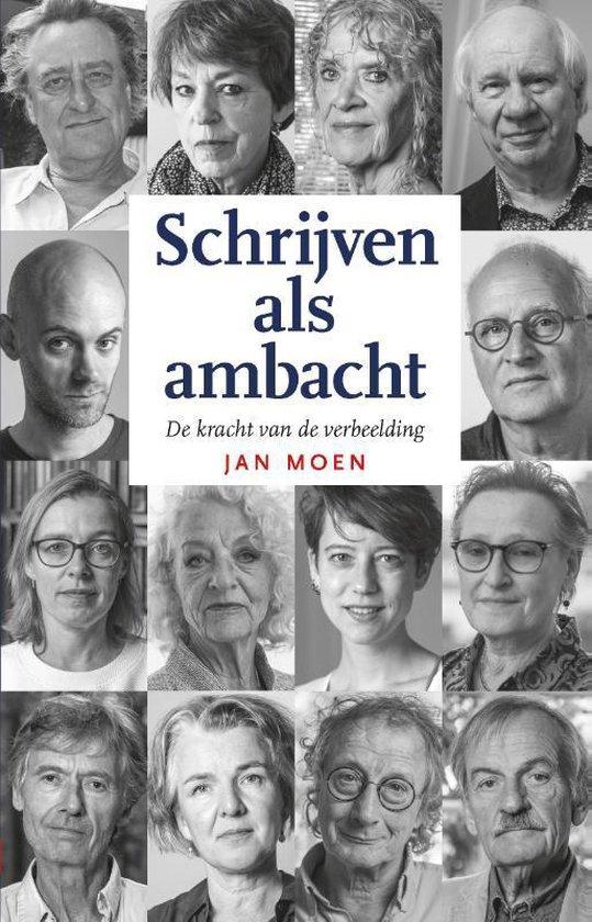 Schrijven als ambacht - Jan Moen  