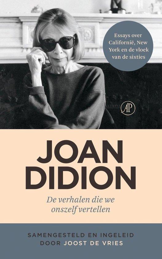De verhalen die we onszelf vertellen - Joan Didion  