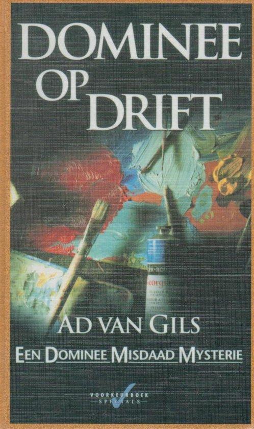 Dominee Op Drift - Ad van Gils  