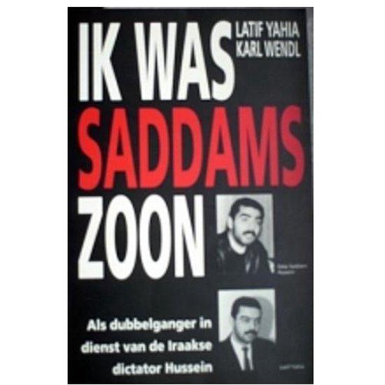 Ik was Saddams zoon - Latif Yahia |