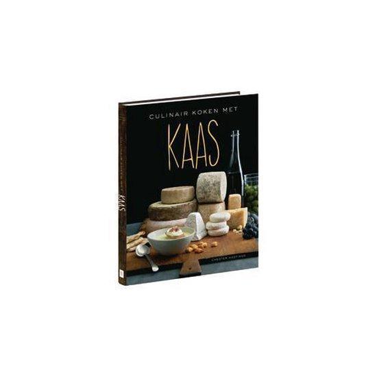 Culinair koken met kaas - Chester Hastings pdf epub