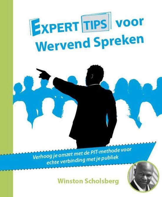 Experttips boekenserie - Experttips voor Wervend Spreken - Winston Scholsberg |