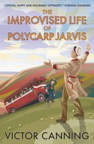The Improvised Life of Polycarp Jarvis