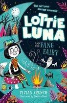 Lottie Luna and the Fang Fairy (Lottie Luna, Book 3)