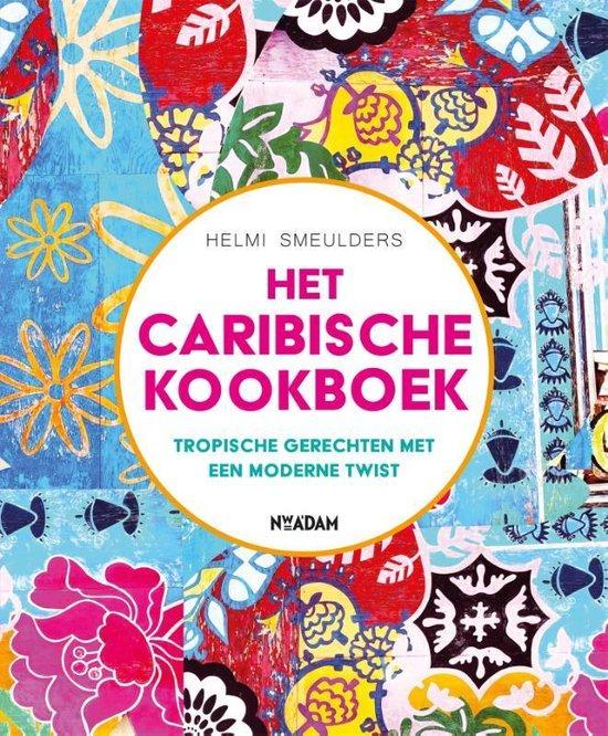 Het Caribische kookboek - Helmi Smeulders | Fthsonline.com