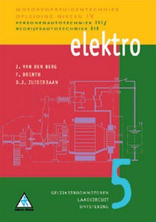 Motorvoertuigentechniek Niveau IV - Elektro 5 Gelijkstroommotoren, laadcircuit en ontsteking - J. van den Berg pdf epub