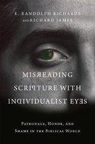 Boek cover Misreading Scripture with Individualist Eyes van E. Randolph Richards