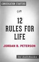 12 Rules For Life: An Antidote to Chaos by Jordan Peterson | Conversation Starters
