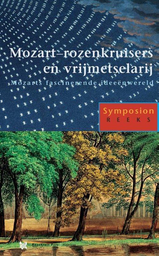 Symposionreeks 20 - Mozart - Rozenkruisers en Vrijmetselarij