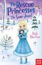 The Rescue Princesses: The Snow Jewel