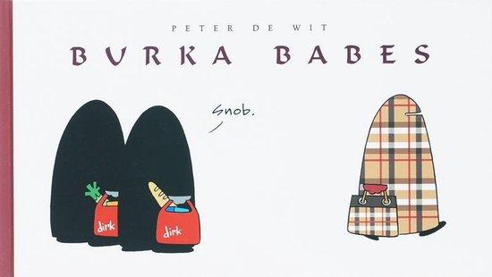 Burka Babes - P. de Wit |