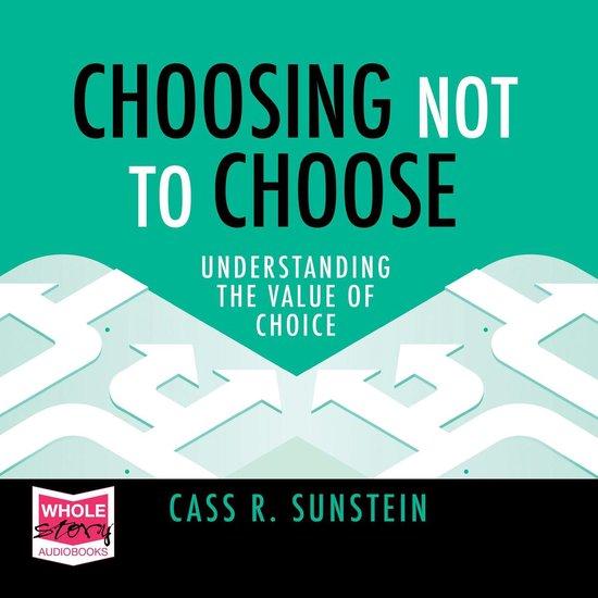 Boek cover Choosing Not to Choose van Cass R. Sunstein (Onbekend)