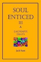 Soul Enticed III