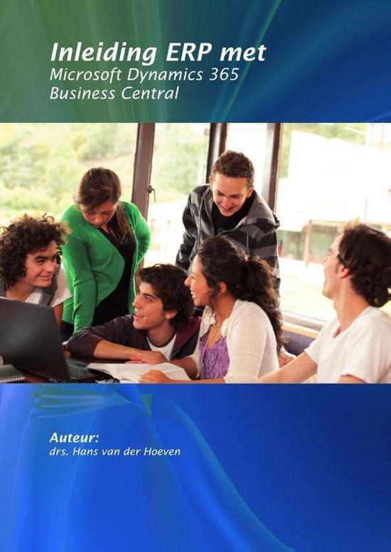 Inleiding ERP met Microsoft Dynamics 365 Business Central - Hans van der Hoeven |