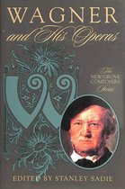 Wagner and His Operas