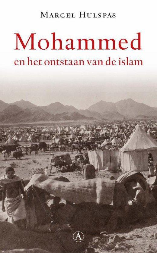 Mohammed en het ontstaan van de islam - Marcel Hulspas |
