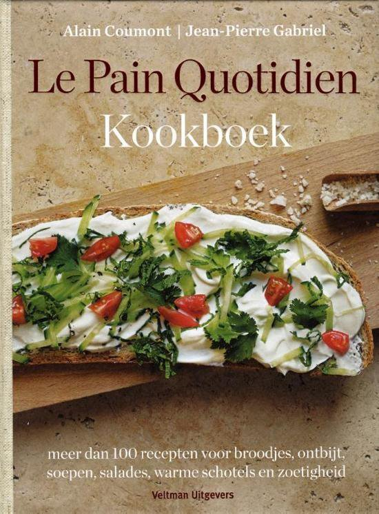 Le pain Quotidien kookboek - Alain Coumont | Fthsonline.com