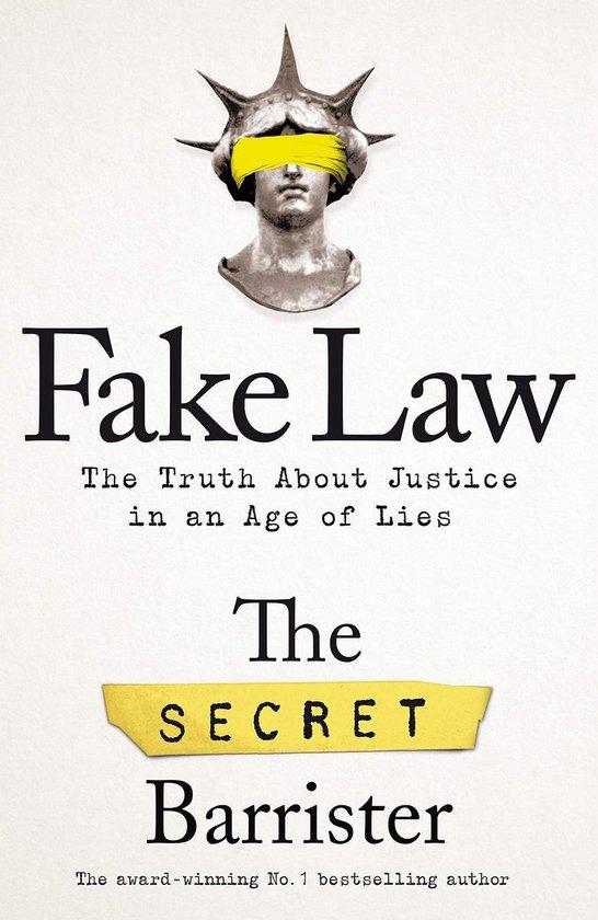 Boek cover Fake Law van The Secret Barrister (Hardcover)