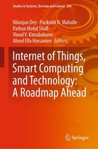 Internet of Things, Smart Computing and Technology: A Roadmap Ahead