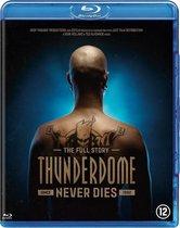 Thunderdome Never Dies (Blu-ray)