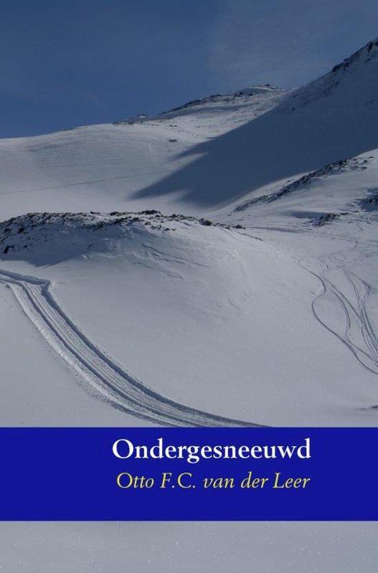 Ondergesneeuwd - Otto F.C. van der Leer |