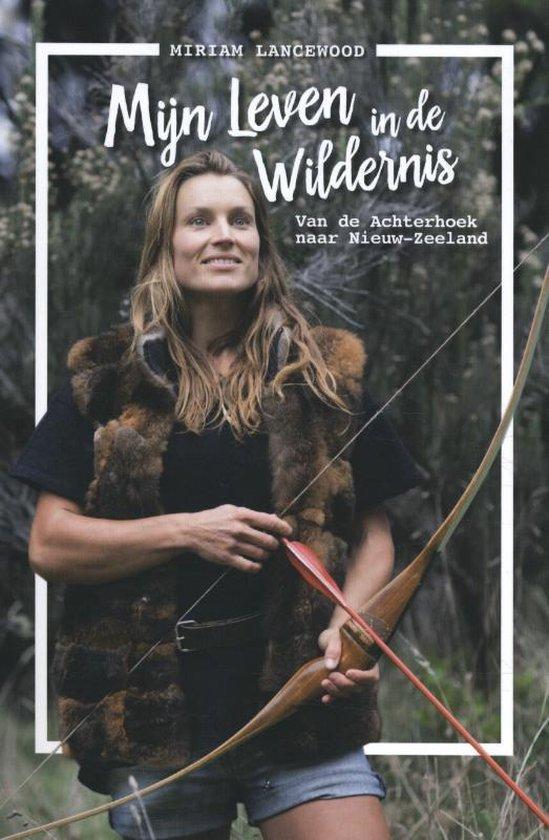 Boek cover Mijn leven in de wildernis van Miriam Lancewood (Paperback)