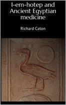 I-em-hotep and Ancient Egyptian medicine