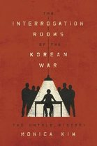 Boek cover The Interrogation Rooms of the Korean War van Monica Kim