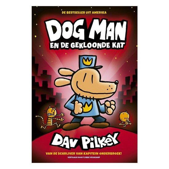 Dog Man 3 - Dog Man en de gekloonde kat - Dav Pilkey |