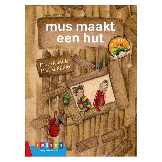 Ik lees! - mus maakt een hut - Marco Kunst |