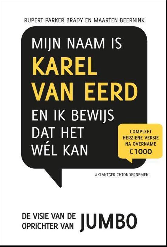 Retaildenkers 1 - Mijn naam is Karel van Eerd en ik bewijs dat het wel kan - Rupert Parker Brady | Fthsonline.com
