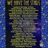 We Have the Stars