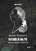 Giacomo Casanova's Histoire de ma Vie