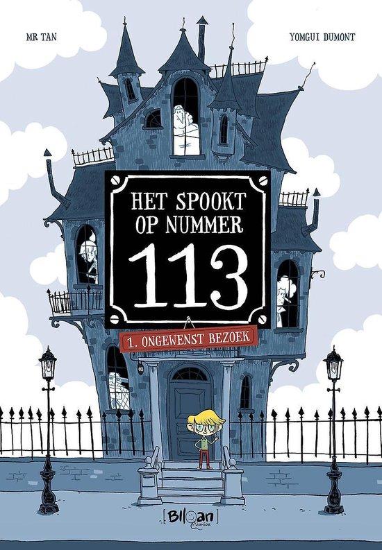 Het spookt in huis nummer 113 1 - Mensen op bezoek