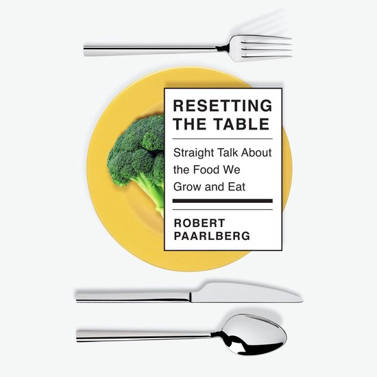 Boek cover Resetting the Table van Robert Paarlberg (Onbekend)